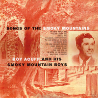 Roy Acuff And His Smoky Mountain Boys - Songs of the Smoky Mountains