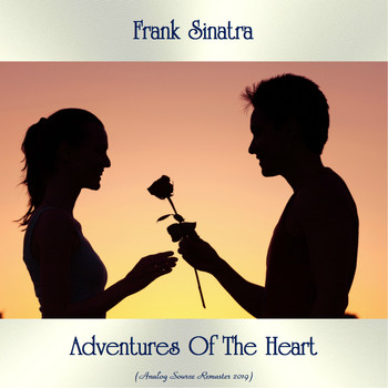 Frank Sinatra - Adventures Of The Heart (Analog Source Remaster 2019)