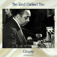 The Red Garland Trio - Groovy (Remastered 2019)
