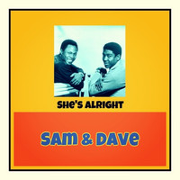 Sam & Dave - She's Alright