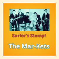 The Mar-Kets - Surfer's Stomp!