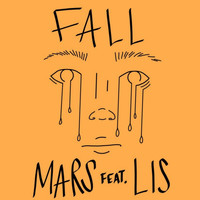 Mars - Fall (feat. Lis)