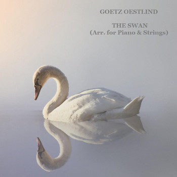 Goetz Oestlind - The Swan (Arr. for Piano & Strings)