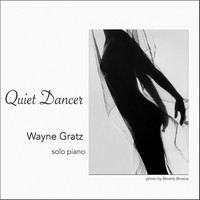 Wayne Gratz - Quiet Dancer