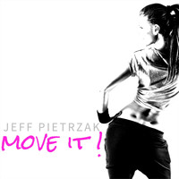 Jeff Pietrzak - Move It!