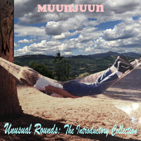 Muunjuun - Unusual Rounds: The Introductory Collection
