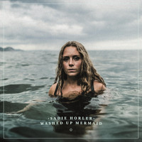 Sadie Horler - Washed Up Mermaid
