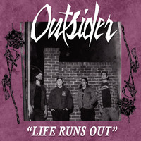 Outsider - Life Runs Out
