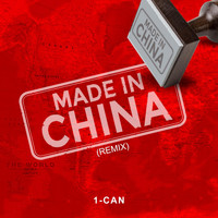 1-Can - Made in China (Remix)