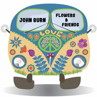 John Burn - Flowers & Friends