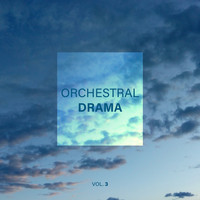 Various Artists / - Orchestral Drama, Vol. 3