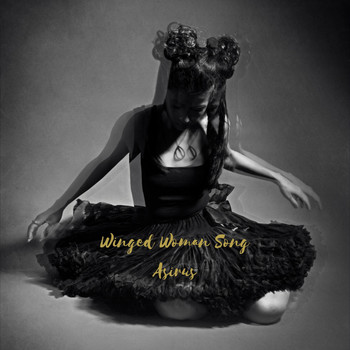 Asirus - Winged Woman Song