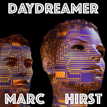 Marc Hirst - Daydreamer
