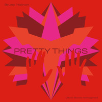 Bruno Heinen - Pretty Things