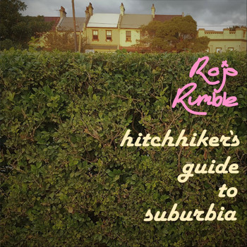 Rojo Rumble - Hitchhiker's Guide to Suburbia