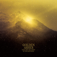 Golden Ashes / - Gold Are the Ashes of the Restorer