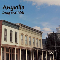 Doug and Rich - Anyville
