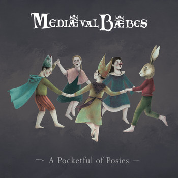 Mediaeval Baebes - A Pocketful of Posies