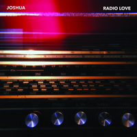 Joshua - Radio Love