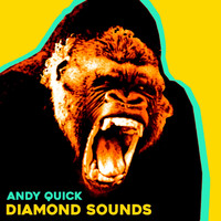 Andy Quick - Diamond Sounds