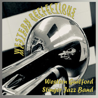 Western Guilford Stinger Jazz Band - Western Reflections