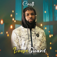 Craft - Loose Guard