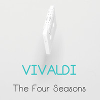 Antonio Vivaldi - Vivaldi : The Four Seasons