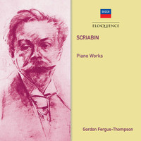 Gordon Fergus-Thompson - Scriabin: Piano Works