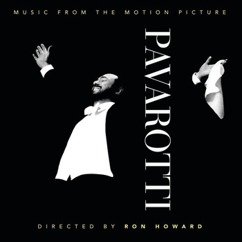 Luciano Pavarotti - Pavarotti (Music from the Motion Picture)
