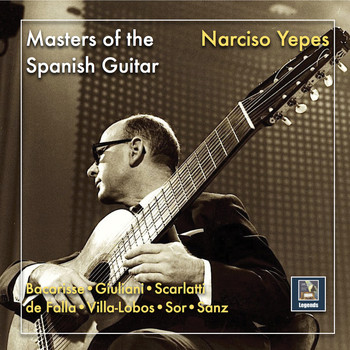 Narciso Yepes - Masters of the Spanish Guitar: Narciso Yepes (2019 Remaster)
