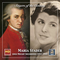 Maria Stader - Singers of the Century: Maria Stader Sings Mozart (2019 Remaster)