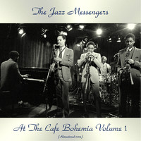 The Jazz Messengers - At The Cafe Bohemia Volume 1 (Remastered 2019)