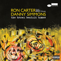 Ron Carter - The Brown Beatnik Tomes (Live At BRIC House [Explicit])
