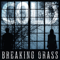 Breaking Grass - COLD