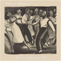 Dusty Springfield - Street Dance