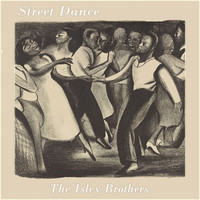 The Isley Brothers - Street Dance