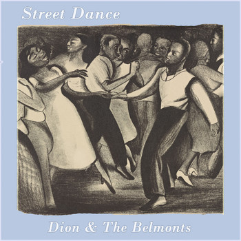 Dion & The Belmonts - Street Dance