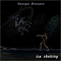 Georges Brassens - Ice Skating