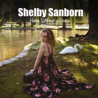 Shelby Sanborn - Home Without a House