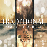 Thebridgeband - Traditional Songs of the Church