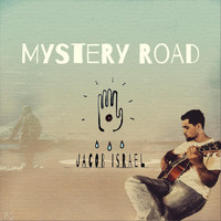 Jacob Israel - Mystery Road (Explicit)
