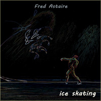 Fred Astaire - Ice Skating