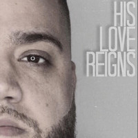 Juan Pino - His Love Reigns