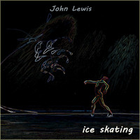 John Lewis - Ice Skating