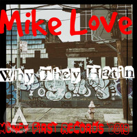 Mike Love - Why They Hatin' (Explicit)