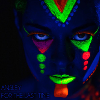 Ansley - For the Last Time