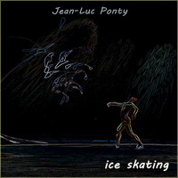 Jean-Luc Ponty - Ice Skating