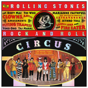 The Rolling Stones - The Rolling Stones Rock And Roll Circus (Expanded)