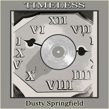 Dusty Springfield - Timeless