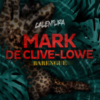 Mark de Clive-Lowe - Calentura: Barengue